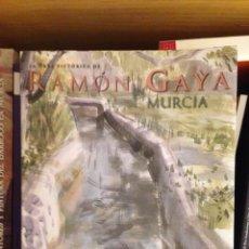Libros de segunda mano: RAMÓN GAYA (OBRA PICTÓRICA MURCIA). Lote 58081219