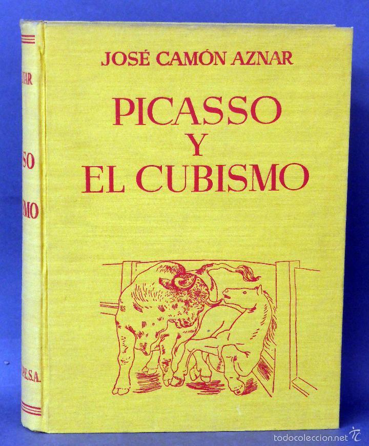 PICASSO Y EL CUBISMO JOSÉ CAMÓN AZNAR ESPASA CALPE 1956 (Libros de Segunda Mano - Bellas artes, ocio y coleccionismo - Pintura)