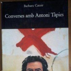 Libros de segunda mano: BÁRBAR CATOIR, CONVERSES AMB ANTONI TÀPIES. Lote 58145710