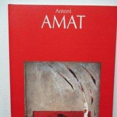 Libros de segunda mano: ANTONI AMAT GALERIA MAEGHT BARCELONA - OJO. EN PRIMERA PAGINA DIBUJO POR EL AUTOR. DIFICIL DE CONSEG. Lote 58214458