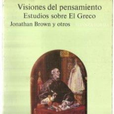 Libros de segunda mano: ESTUDIOS SOBRE EL GRECO. JONATHAN BROWN. ALIANZA EDITORIAL. MADRID. 1984. Lote 69243107