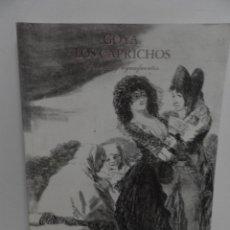 Libros de segunda mano: GOYA - LOS CAPRICHOS - DIBUJOS Y AGUAFUERTES - CENTRAL HISPANO, 1994. Lote 58442791