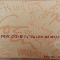 Libros de segunda mano: PREMIO CODEX DE PINTURA LATINOAMERICANA - BUENOS AIRES - OCTUBRE DE 1968. Lote 58444014