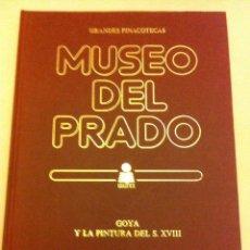 Libros de segunda mano: MUSEO DEL PRADO - GOYA (CON SUS LÁMINAS). Lote 58459754