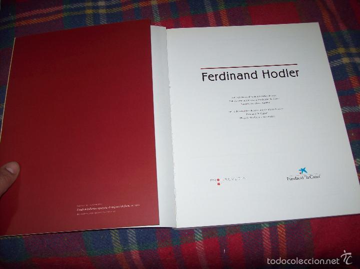 Libros de segunda mano: FERDINAND HODLER. FUNDACIÓ LA CAIXA. 2001. EXCEL·LENT EXEMPLAR. ÚNIC EN TC!!!!!!!!!!!!!! - Foto 3 - 58545553