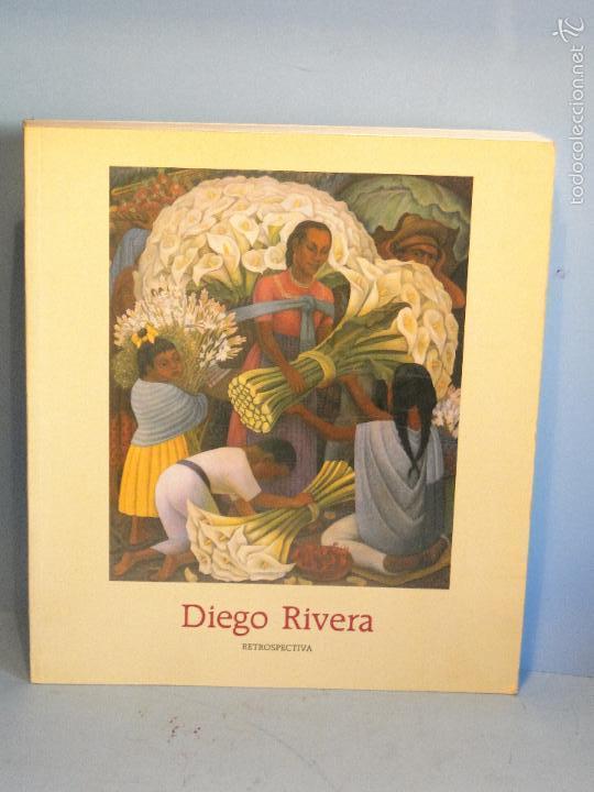 DIEGO RIVERA. RETROSPECTIVA.--VVAAA (CATÁLOGO) (Libros de Segunda Mano - Bellas artes, ocio y coleccionismo - Pintura)