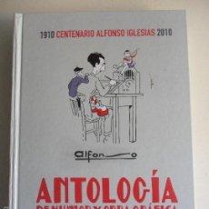 Libros de segunda mano: ALFONSO. ANTOLOGIA DE HUMOR Y OBRA GRAFICA. 1910 CENTENARIO DE ALFONSO IGLESIAS 2010. LA NUEVA ESPAÑ. Lote 58677960