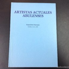 Libros de segunda mano: ARTISTAS ACTUALES ABULENSES. Lote 59053305