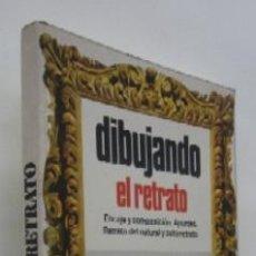 Libros de segunda mano: DIBUJANDO EL RETRATO - A. CALDERON. Lote 59558259