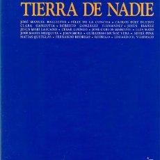 Libros de segunda mano: CATÁLOGO EXPOSICIÓN : TIERRA DE NADIE, 1992, AYUNTAMIENTO DE MADRID. J.M. BALLESTER, QUEGLÁS, ETC.. Lote 60665311