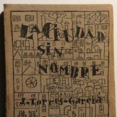 Libros de segunda mano: JOAQUÍN TORRES-GARCIA. LA CIUDAD SIN NOMBRE. Lote 61170939