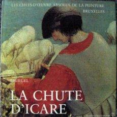 Libros de segunda mano: PHILIPPE ROBERTS JONES. BRUEGEL, LA CHUTE D'ICARE. 1974. Lote 61298843