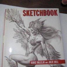 Libros de segunda mano: SKETCHBOOK. BORIS VALLEJO_JULIE BELL. LIBRO EN INGLÉS.. Lote 61555048