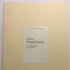 Libros de segunda mano: SECHS WEGGEFÄHRTEN. FERNANDO BOTERO. Lote 62480468