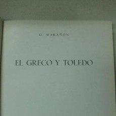 Libros de segunda mano: EL GRECO Y TOLEDO. G. MARAÑON. ESPASA - CALPE 1956.. Lote 62965232