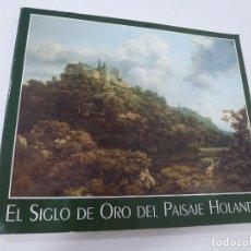 Libros de segunda mano: EL SIGLO DE ORO DEL PAISAJE HOLANDÉS. Lote 63439704