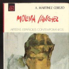Libros de segunda mano: MOLINA SANCHEZ. A. MARTÍNEZ CEREZO. Nº 90. ARTISTAS ESPAÑOLES CONTEMPORÁNEO. 1ª ED. 1974. . Lote 63545572