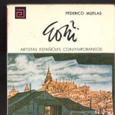 Libros de segunda mano: LORENZO GOÑI. FEDERICO MUELAS. Nº 99. COL. ARTISTAS ESPAÑOLES CONTEMPORÁNEOS. 1975. Lote 63732547