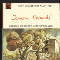 Libros de segunda mano: JAUME MERCADÉ. JOSÉ CORREDOR MATHEOS. Nº 124. COL. ARTISTAS ESPAÑOLES CONTEMPORÁNEOS. 1975.. Lote 63734051