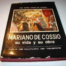 Libros de segunda mano - MARIANO DE COSSIO - Su vida y su obra - 64021603