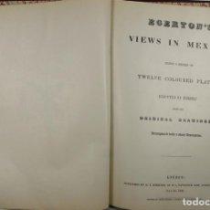 Libros de segunda mano: 4913- VISTAS DE MEXICO POR D.T. EGERTON. EDIT. FRANCISCO ZAMORA MILLET. MEXICO 1979.. Lote 43987055