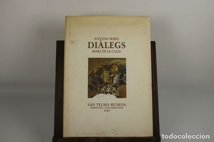 Libros de segunda mano: 5008- ANTONI MIRO. DIALEGS. ROMA DE LA CALLE. SAN TELMO MUSEOA. 1989. DEDICADO. - Foto 2 - 44094854