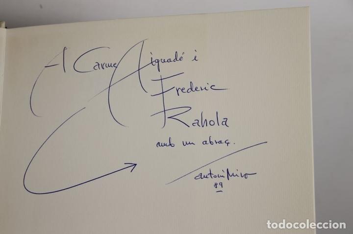 Libros de segunda mano: 5008- ANTONI MIRO. DIALEGS. ROMA DE LA CALLE. SAN TELMO MUSEOA. 1989. DEDICADO. - Foto 6 - 44094854