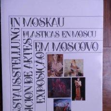 Libros de segunda mano: EXPOSICIÓN DE ARTES PLÁSTICAS EN MOSCU. 1989. Lote 64294519