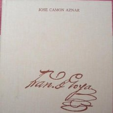 Libros de segunda mano: GOYA. TOMO II: 1785-1796 - CAMÓN AZNAR, JOSÉ. ZARAGOZA, IBERCAJA, 1981.. Lote 62272623