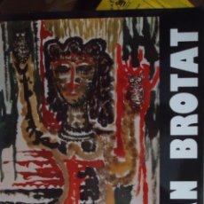 Libros de segunda mano: JOAN BROTAT VILANOVA BARCELONA (1920-1990). LIBRO DE.- 142 PP 288 FOTOS. Lote 64671159