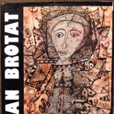 Libros de segunda mano: JOAN BROTAT. INTRODUCCIÓ A L'OBRA DE JOAN BROTAT. Lote 64794795