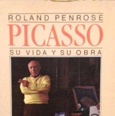 Libros de segunda mano: PICASSO. SU VIDA Y SU OBRA. LA BIOGRAFIA DEFINITIVA DEL GENIO. ARGOS VERGARA. Lote 64796451