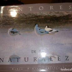 Libros de segunda mano: PINTORES DE LA NATURALEZA. Lote 67053162