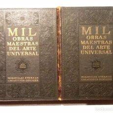 Libros de segunda mano: MIL OBRAS MAESTRAS DEL ARTE UNIVERSAL. 2 VOL. 1946. ALEJANDRO CIRICI PELLICER. Lote 67569669
