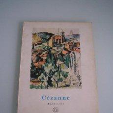 Libros de segunda mano: COLECCIÓN MINIA - Nº 13 CÉZANNE - PAISAJES - EDITORIAL GUSTAVO GILI - BARCELONA 1958. Lote 67942309