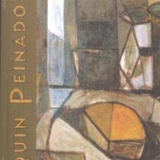 Libros de segunda mano: JOAQUIN PEINADO - MUSEO PEINADO, RONDA - SEPTIEMBRE A OCTUBRE, 2001 - FUNDACIÓN UNICAJA, 2001.. Lote 207764165