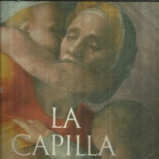 Libros de segunda mano: LA CAPILLA SIXTINA. PLAZA & JANES. BARCELONA. 1956. Lote 68013429