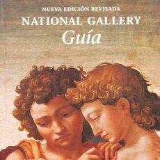 Libros de segunda mano: GUÍA NATIONAL GALLERY. ERIKA LANGMUIR. NUEVA EDICIÓN REVISADA. Lote 68095425