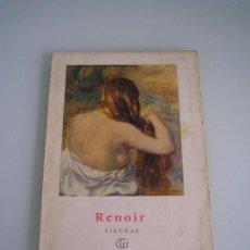 Libros de segunda mano: COLECCIÓN MINIA - Nº 22 RENOIR - FIGURAS - EDITORIAL GUSTAVO GILI - BARCELONA 1959. Lote 68126645