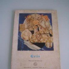 Libros de segunda mano: COLECCIÓN MINIA Nº 31 - GRIS - BODEGONES - EDITORIAL GUSTAVO GILI 1961. Lote 68661205