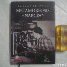 Livros em segunda mão: SALVADOR DALÍ. METAMORFOSIS DE NARCISO. GALAXIA GUTENBERG. 2008. FOLIO. ILUSTRADO. Lote 68987325