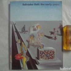 Livros em segunda mão: SALVADOR DALÍ: THE EARLY YEARS. 1994. FOLIO. MUY ILUSTRADO.. Lote 68987433