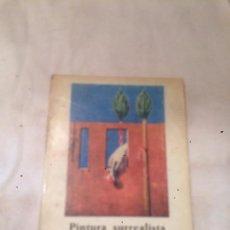 Libros de segunda mano: ANTIGUO LIBRO PINTURA SUBREALISTA AÑO 1971 . Lote 69972665