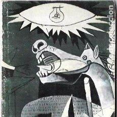 Libros de segunda mano: EL GUERNICA. PABLO PICASSO. EDITORIAL ALIANZA. EDICIONES CERO OCHO. 1982. 50 PAGS. 18X11CM. Lote 70060141