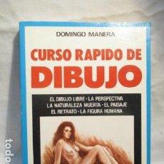 Libros de segunda mano: CURSO RAPIDO DE DIBUJO - DOMINGO MANERA - VER FOTOS. Lote 70336533