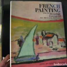 Libros de segunda mano: FRENCH PAINTING FROM THE HERMITAGE REF ARTE. Lote 71034053