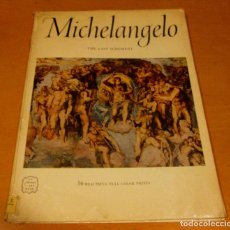 Libros de segunda mano: MICHELANGELO THE LAST JUDGMENT / MIGUEL ANGEL EL JUICIO FINAL - 16 LAMINAS - CAPILLA SIXTINA - 1955. Lote 71079017