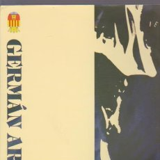 Libros de segunda mano: GERMÁN ARACIL - PINTURAS 1989 / 1999 - CATALOGO EXPOSICION ALICANTE. Lote 71178065