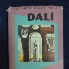Libros de segunda mano: GAYA NUÑO. DALÍ. EDICIONES OMEGA. AÑO 1954. Lote 71453899