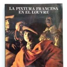 Libros de segunda mano: LA PINTURA FRANCESA EN EL LOUVRE - COUZIN JEAN-PIERRE. Lote 71747759